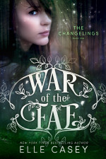 War of the Fae : Book 1
